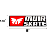 "MuirSkate Big ""Huge"" Bad Ass Sticker 18"" X 5.35"""