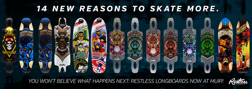 Restless Longboards are here!