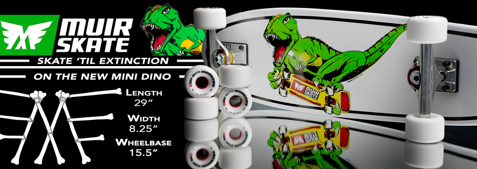 The new Mini Dino Complete, with MuirSkate Mini Markers, is a prehistoric ripper like no other!